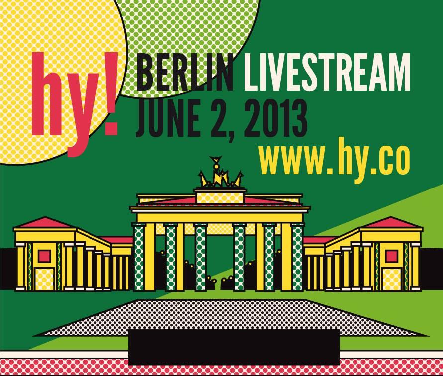 Hy! Berlin June 2, 2013 Livestream